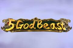 5 God Beast Slot Review
