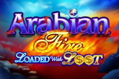 Arabian Fire Loaded with Loot Slot