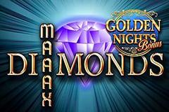 Maaax Diamonds Golden Nights Bonus Slot