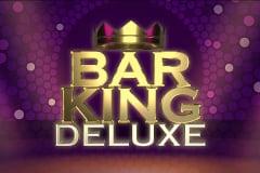Bar King Deluxe Slot
