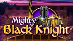 Mighty Black Knight Slot
