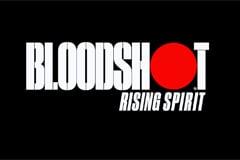 Bloodshot: Rising Spirit Slot