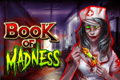 Book of Madness Online Slot