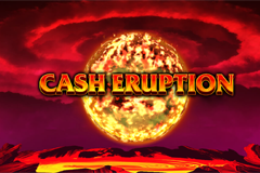 Cash Eruption Slot Machine