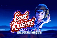 Evel Knievel - Road to Vegas