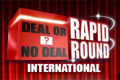Deal or No Deal Rapid Round International Slot
