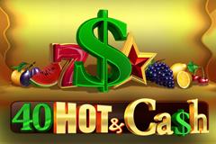 40 Hot & Cash Slot