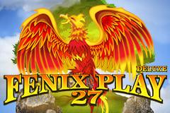 Fenix Play 27 Deluxe Slot