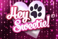 Hey Sweetie!