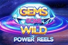 Gems Gone Wild Power Reels Slot Game