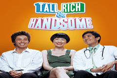 Tall, Rich & Handsome