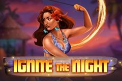 Ignite the Night Slot