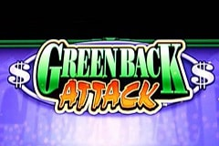 Which Casinos have the slot machine Greenback Attack?