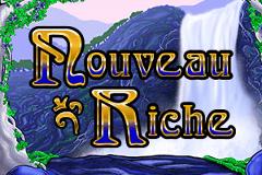 Nouveau Riche Slots