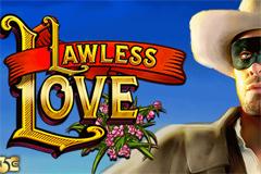 Lawless Love Online Slot