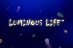 Luminous Life Slot Machine