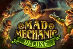 Mad Mechanic Deluxe Slot