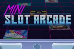 Mini Slot Arcade Slot