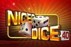 Nicer Dice 40 Slot Game