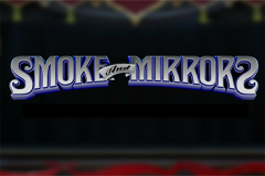 Smoke and Mirrors Slot
