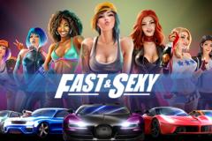 Fast & Sexy