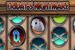 Friday's Nightmare Slot