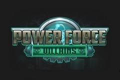 Power Force Villains