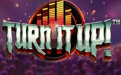 Turn It Up! Slot