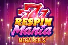 Respin Mania Mega Reels Slot