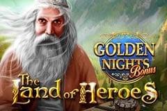 The Land of Heroes Golden Nights Bonus Slot