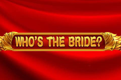 Who's the Bride Slot Machine
