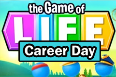 The Game of Life Career Day Slot